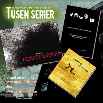 Tusen serier – de tre första böckerna september 2013.